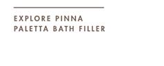 EXPLORE PINNA PALETTA BATH FILLER